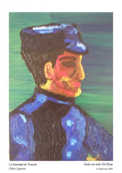 Le tisserand de Vincent