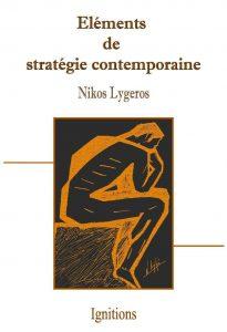 Eléments de stratégie contemporaine