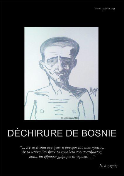 DÉCHIRURE DE BOSNIE