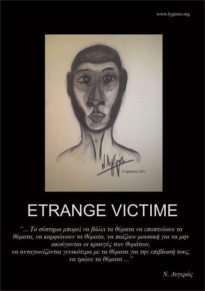 ETRANGE VICTIME