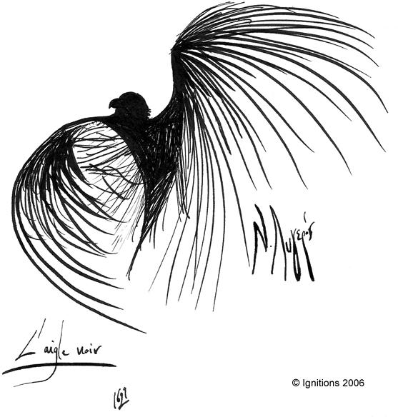 L'aigle noir.