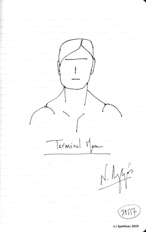 Terminal Man. (Dessin)